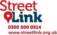 StreetLink. Call 0300 500 0914. Visit www.streetlink.org.uk